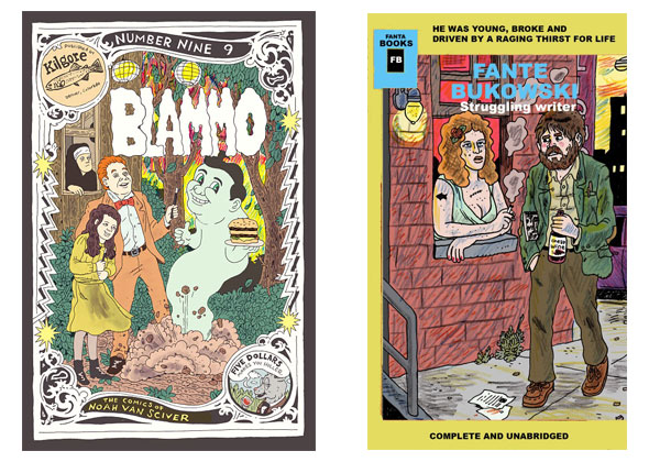 Unused Blammo #9 cover & Fante Bukowski paperback cover by Noah Van Sciver
